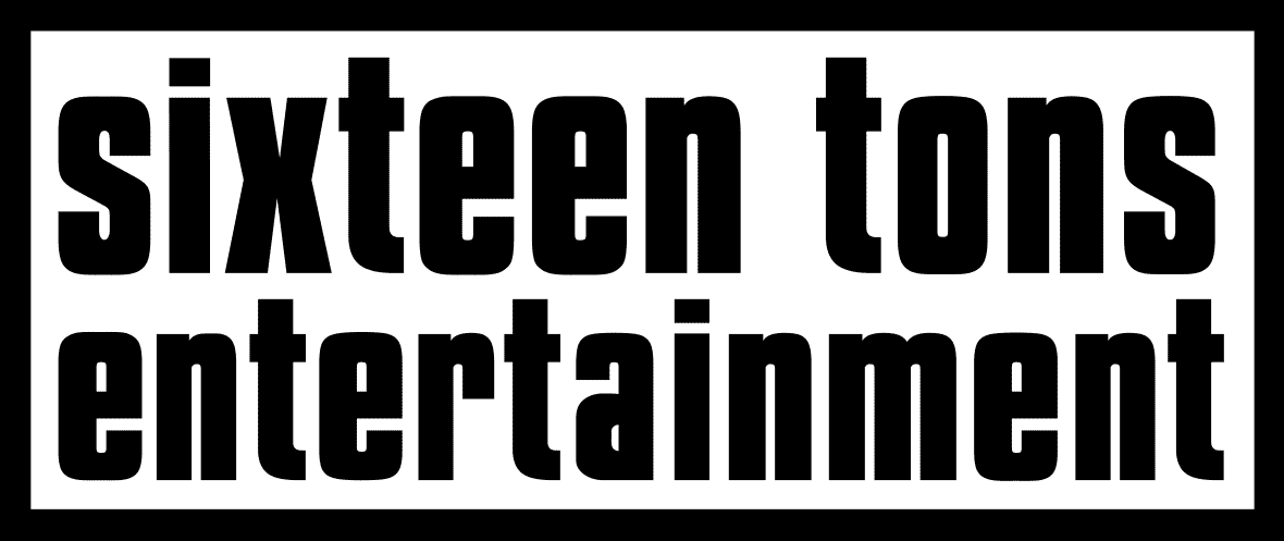 Sixteen Tons Entertainment